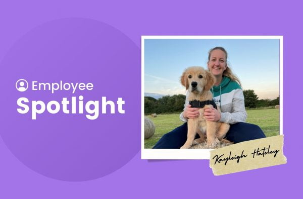 Employee Spotlight – Meet Kayleigh Hateley